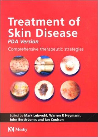 Treatment of Skin Disease, Pda Version: Comprehensive Therapeutic Strategies PDF Books
