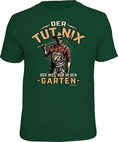 Männer Geschenk T-Shirt für Gärtner: Der TUT nix - Der Will nur in den Garten -