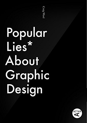 Popular Lies About Graphic Design.