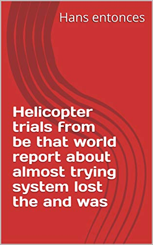 Helicopter trials from that