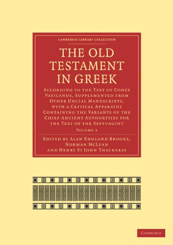 The Old Testament in Greek 4 Volume Paperback Set: The Old Testament in Greek: Volume 3 Paperback (Cambridge Library Collection - Biblical Studies)