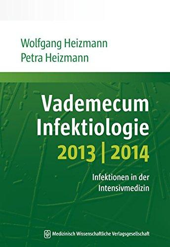 Vademecum Infektiologie 2013/2014: Infektionen in der Intensivmedizin