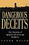 Dangerous Deceits: The Secrets of Apartheid's Corrupt Bankers