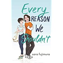 Every Reason We Shouldn't (English Edition)