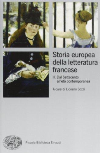 Storia europea della letteratura francese: 2