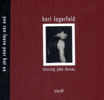 karl-lagerfeld-you-can-leave-your-hat-on-starring-jake-davies-by-jake-davies-15-sep-2008-hardcover