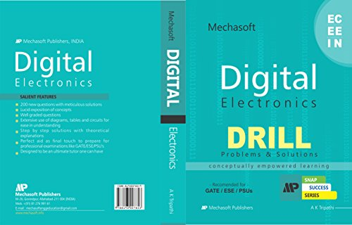 Digital Electronics DRILL (200 plus New Questions with Meticulous Solutions) for GATE/ESE-2018