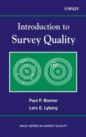 Intro to Survey Quality (Wiley Series in Survey Methodology)