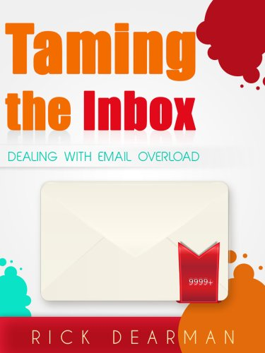 Taming The Inbox: Dealing with email overload