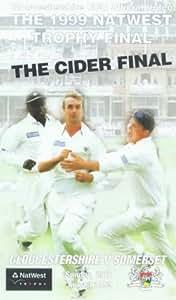 Cider Final, The - The 1999 Nat West Trophy Final - Gloucestershire v. Somerset [VHS]