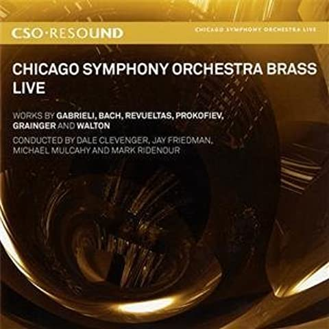 Chicago Symphony Orchestra Brass - Live in Concert by Chicago Symphony Orchestra, Chicago Symphony Orchestra Brass (2011) Audio CD