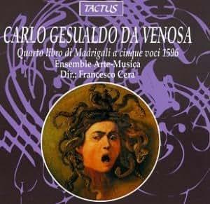 Carlo Gesualdo Madrigali A Cinque Voci Dell'Illustrissimo and Eccellentissimo Prencipe Di Venosa D. Carlo Gesualdo - Libro Primo