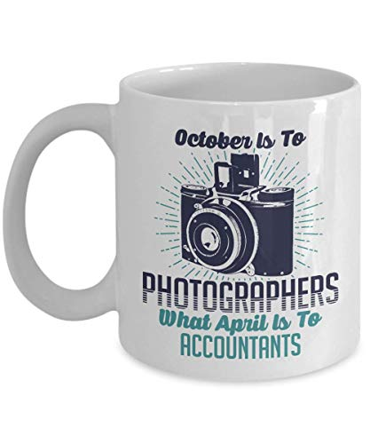Make Your Mark Design October is to Photographers What April is to Accountants. Retro Vintage Camera Print Coffee & Tea Gift Mug and Photography Themed Gifts for A Photographer