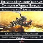 The Arthur Honneger Centenary, vol 2...
