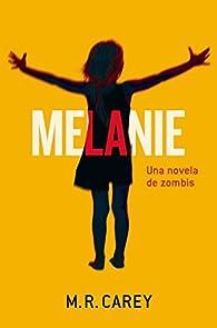 Melanie par Mike Carey