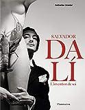 Salvador Dali - L'invention de soi