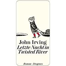 Letzte Nacht in Twisted River. Roman (detebe)