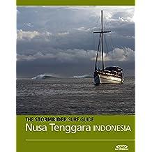 The Stormrider Surf Guide - Nusa Tenggara, Lombok, Sumbawa, Sumba, Rote, Savu, Maluku (Stormrider Surf Guides) (English Edition)