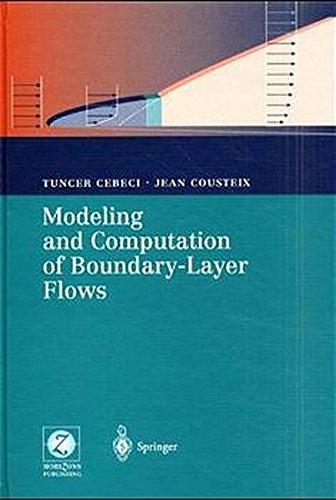 Modeling and Computation of Boundary-Layer Flows: Laminar, Turbulent and Transitional Boundary Layers in Incompressible Flows par Tuncer Cebeci