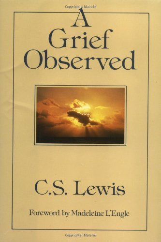 A Grief Observed by C. S. Lewis [Harper One,2009] (Hardcover)
