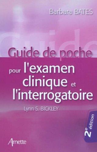 Guide de poche de l'examen clinique et l'interrogatoire