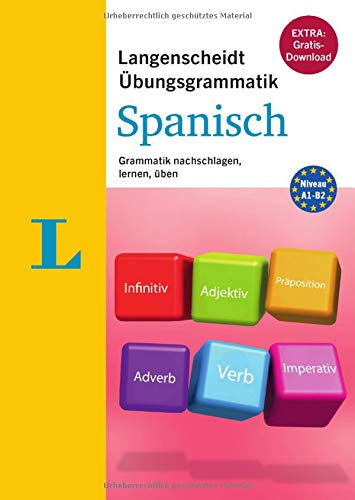Langenscheidt Übungsgrammatik Spanisch - Buch mit PC-Software zum Download: Grammatik nachschlagen, lernen, üben (Die neue Übungsgrammatik)