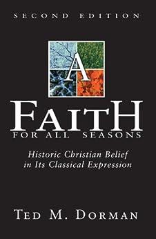 A Faith for All Seasons di [Dorman, Ted M.]
