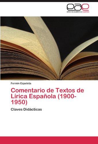 Comentario de Textos de Lírica Española (1900-1950)