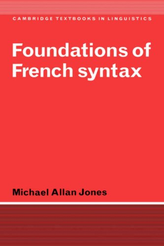 Foundations of French Syntax Paperback (Cambridge Textbooks in Linguistics)