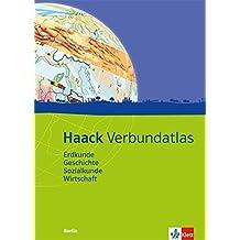 Haack Verbundatlas / Ausgabe für Berlin: Erdkunde, Geschichte, Sozialkunde, Wirtschaft. Mit Arbeitsheft Kartenlesen mit Atlasführerschein