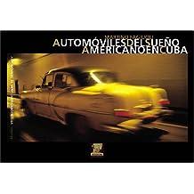 Automóviles del sueno americano en Cuba
