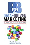 B2B Data-Driven Marketing: Sources, Uses, Results (English Edition)