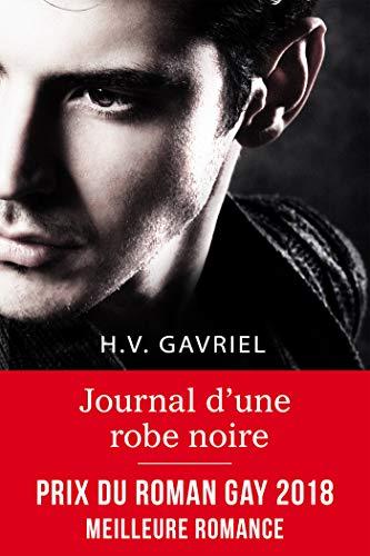 Journal d'une robe noire par H.V. Gavriel