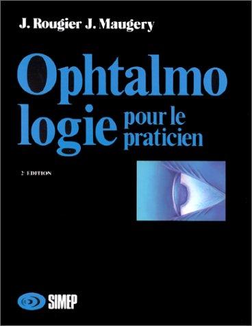 Ophtalmologie pour le praticien