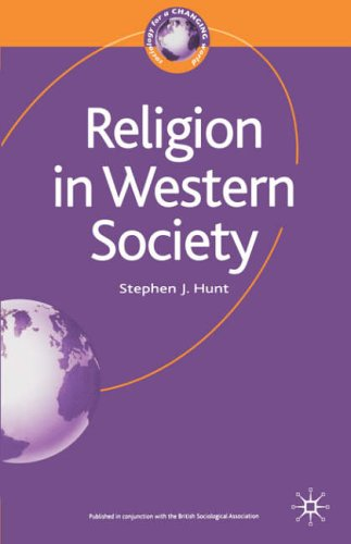 Religion in Western Society (Sociology for a Changing World)