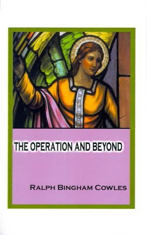 The Operation and Beyond por Ralph B. Cowles