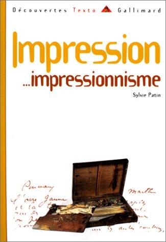 Impression... Impressionnisme