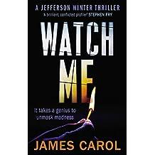 Watch Me (Jefferson Winter) by James Carol (2014-08-07)