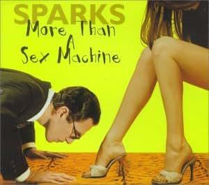 More Than a Sex Machine/(CD 1)