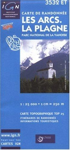 Carte de randonnée IGN 3532 ET : Les Arcs - La Plagne - parc National de la Vanoise par Cartes Top 25 IGN