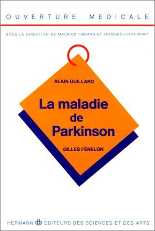 LA MALADIE DE PARKINSON. : Edition 1991
