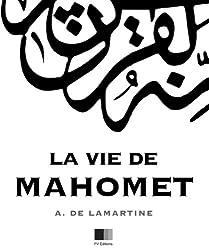 La Vie de Mahomet