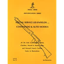 Special Service Lee-Enfields. Commando and Auto Models