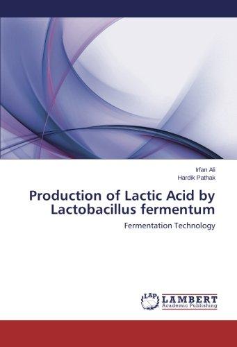 Price comparison product image Production of Lactic Acid by Lactobacillus fermentum: Fermentation Technology