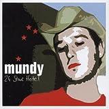 Songtexte von Mundy - 24 Star Hotel