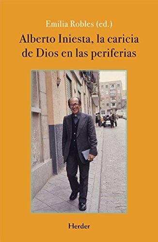 Alberto Iniesta: La caricia de Dios en las periferias