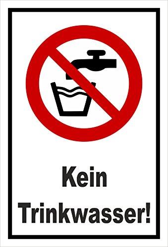 Melis Folienwerkstatt Schild - Kein Trinkwasser - 15x10cm - 3mm Hartschaum - S00355-015-A 20 VAR - Trinkwasser Trinkwasser