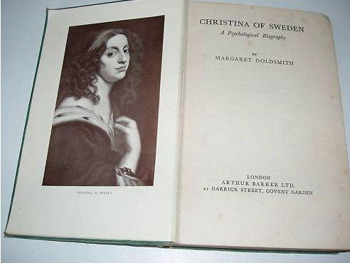Christina Of Sweden: A Psychological Biography