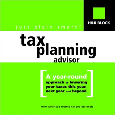 hr-blocks-just-plain-smart-tm-tax-planning-advisor-a-year-round-approach-to-lowering-your-taxes-this