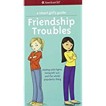 Friendship Troubles (Turtleback School & Library Binding Edition) (American Girl) by Patti Kelley Criswell (2013-08-01)